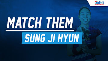 Match Them Athlete with Sung Ji Hyun at Blibli Indonesia Open 2018